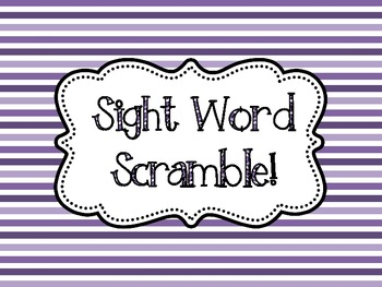 Scrambled Sight Words! A Literacy Center