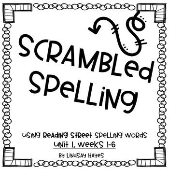 Scrambled Spelling: Reading Street Unit 1