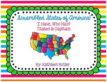 State and Capital Game Scrambled States of America I Have Who Has Game 50 States