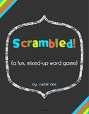 Scrambled Words!  A fun, word scramble game!