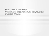 Scrambled quotes about ART