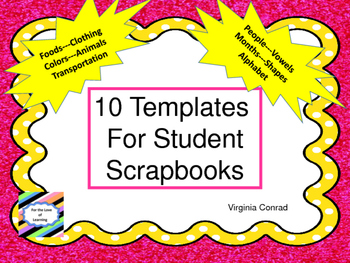 Scrapbook Templates for Students (10 Different Topics)