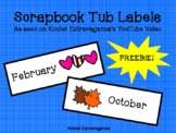 Scrapbook Tub Monthly Labels FREEBIE!