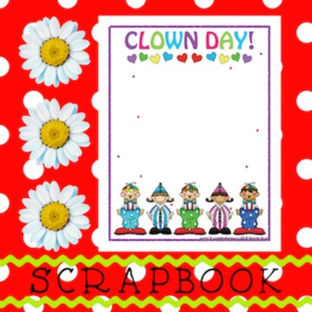 Scrapbook - Yearbook Page: Clown Day