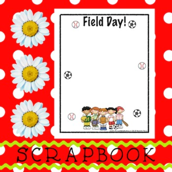Scrapbook - Yearbook Page: Field Day