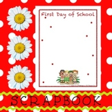 Scrapbook - Yearbook Page: First Day of School 1