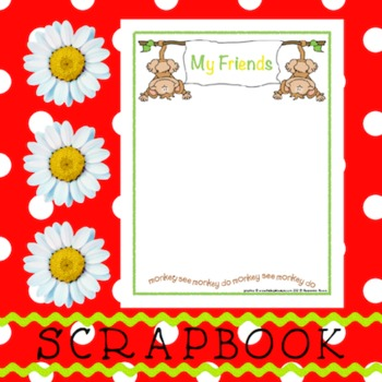 Scrapbook - Yearbook Page: My Friends