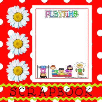 Scrapbook - Yearbook Page: Playtime