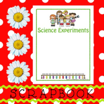 Scrapbook - Yearbook Page: Science Experiments 1