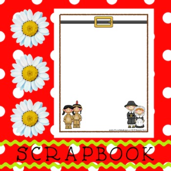 Scrapbook - Yearbook Page: Thanksgiving 4 Pilgrims and Indians