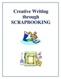 Creative Writing Through Scrapbooking, Activities and Worksheets