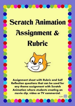 Scratch Animation Assignment with Rubric - Media Arts Digital Technologies Maths