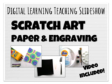 Scratch Art Paper and Engraving Elementary Teaching Slideshow