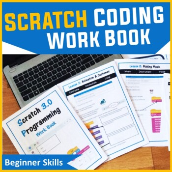 Scratch Programming Coding Booklet - Work Book 1 (ISTE 2016 Aligned)