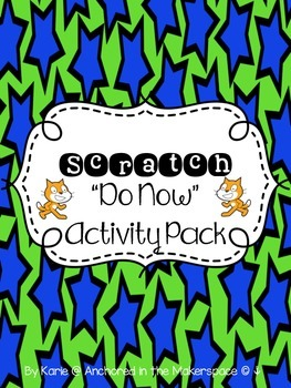 "Scratch ""Do Now"" Activity Pack"