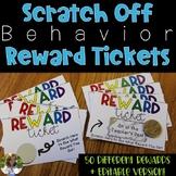 Scratch-Off Behavior Reward Tickets