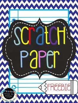 Scratch Paper FREEBIE