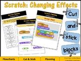Scratch Coding Programming - Changing Effects - Cut & Stick Blocks
