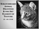 Scratchboard Animal Drawings & the Art Element of Texture