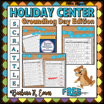 SCRATTLE LEARNING CENTER: Groundhog Day Edition