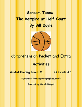 Scream Team: The Vampire at Half Court by Bill Doyle Comprehension Packet