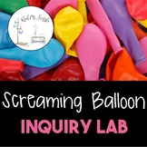 Screaming Balloon Lab--Intro. to Scientific Method