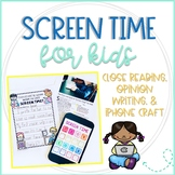 Screen Time: Close Reading Article, Opinion Writing Paper,