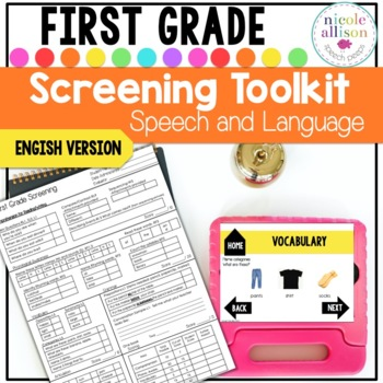 Screening Toolkit for First Grade {Speech and Language}