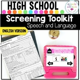 Screening Toolkit for High School {Speech and Language}