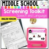 Screening Toolkit for Middle School {Speech and Language}