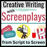 Screenplay UNIT:  Screenwriting in Secondary ELA-- From Sc