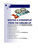 Screenplay Writing - Teaching Students to Write a Screenplay from the Ground Up