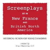 Screenplay Bundle | New France and British North America |