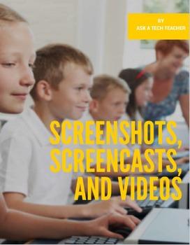 Screenshots, Screencasts, and Videos