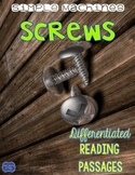 Screws {Differentiated Close Reading Passages & Questions}