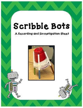 Scribble Bots STEAM Recording and Questioning Sheets