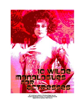Script: 10 Wilde Monologues For Actresses