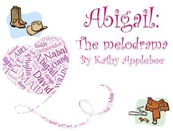 Script: Abigail the Melodrama