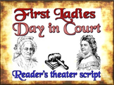 Script: First Ladies Day in Court Drama  (& lesson plan)
