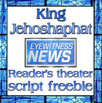 Script: Jehoshaphat on the news