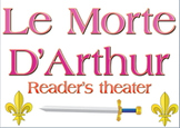 Script: Le Morte D'Arthur reader's theater and activities