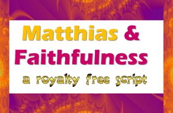 Script: Matthias and faithfulness