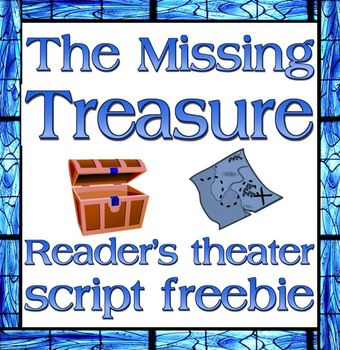 Script: Missing Treasure (Reader's Theater, Psalms 18)