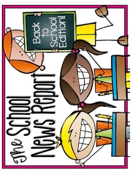 Script: News Report-The Back to School Edition 3rd-4th grades
