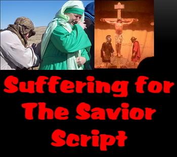 Script: Suffering for the Savior