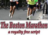 Script: The Boston Marathon