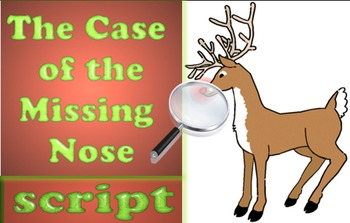 Script: The Case of the Missing Nose (Christmas)