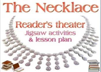 Script: The Necklace reader's theater and jigsaw lesson plan