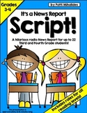 Script: The School News Report -a hilarious radio show for 3rd-4th graders!