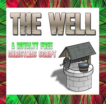 Script: The Well (Christmas)